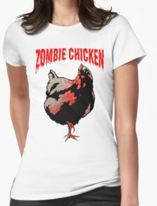 ZOMBIE CHICKEN Womens Fitted T-Shirt