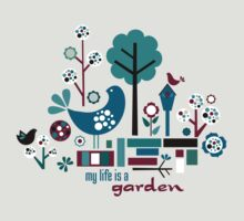 My Life is a Garden