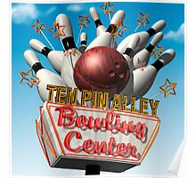 Ten Pin Alley Retro Bowling Neon Sign Poster