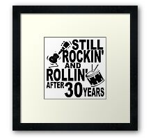Rockin And Rollin After 30 Years Framed Print