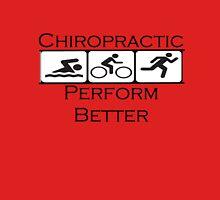 Chiropractic Perform Better Unisex T-Shirt