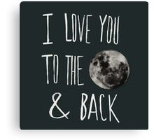 Love You to the Moon Canvas Print