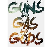 Guns and Gas and Gods Photographic Print