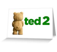 Ted 2 Merch Greeting Card