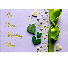 On Your Wedding Day Photographic Print
