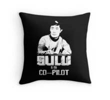 Sulu is My Co-Pilot Throw Pillow