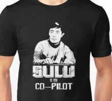 Sulu is My Co-Pilot Unisex T-Shirt