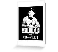 Sulu is My Co-Pilot Greeting Card