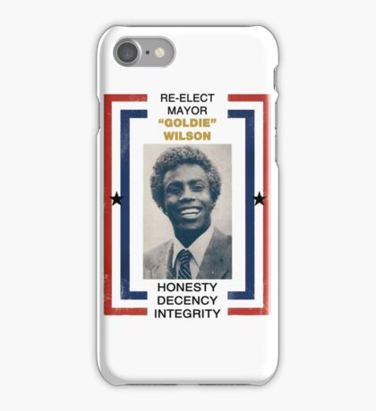 Re-elect Mayor Goldie Wilson iPhone Case/Skin