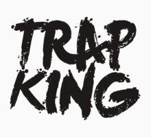 Trap King by fysham