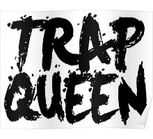 Trap Queen Poster