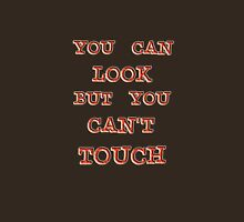 you can look Unisex T-Shirt