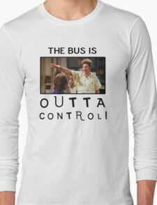 Outta Control Long Sleeve T-Shirt