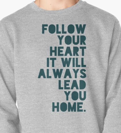 Follow Your Heart Pullover