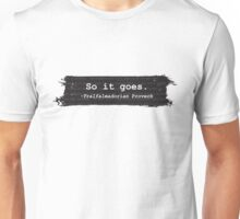 So It Goes Kurt Vonnegut Unisex T-Shirt