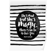 She's mad but she's magic Poster