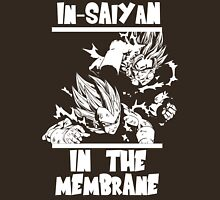 In-saiyan in the membrane  Unisex T-Shirt