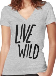 Live Wild Typography Women's Fitted V-Neck T-Shirt