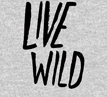 Live Wild Typography Pullover