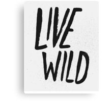 Live Wild Typography Canvas Print