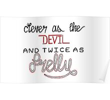 clever as the devil Poster