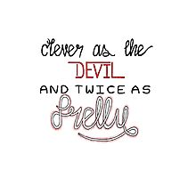 clever as the devil Photographic Print