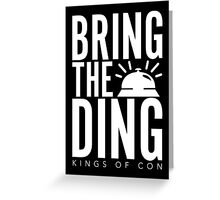 Bring The Ding (White Text) Greeting Card