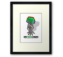 give trees a chance Framed Print