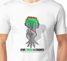 give trees a chance Unisex T-Shirt