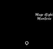 Mage Rights Manifesto by Zethian