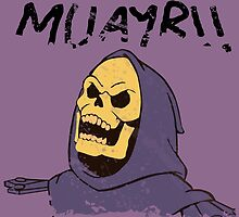 MUAYR!! - Skeletor  by Tift23