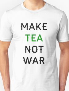 Tea not War T-Shirt