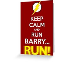 RUN BARRY RUN! Greeting Card
