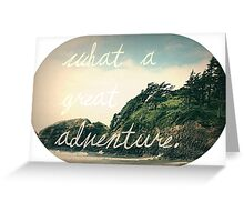 What a Great Adventure Greeting Card