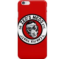 Zed's Meds iPhone Case/Skin