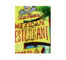 """""""Casa Blanca Mexican Restaurant en El Centro De Los Angeles"""" Art Print"""