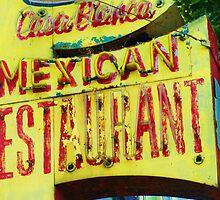 """""""Casa Blanca Mexican Restaurant en El Centro De Los Angeles"""" by PHOTOCENRTIC"""