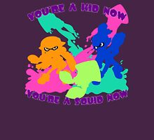 You're a Kid Now, You're a Squid Now! T-Shirt