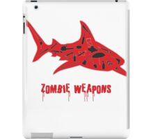 The best zombie weapon is a shark? iPad Case/Skin