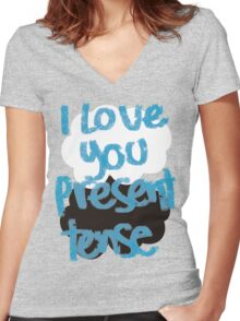I love you present tense Women's Fitted V-Neck T-Shirt