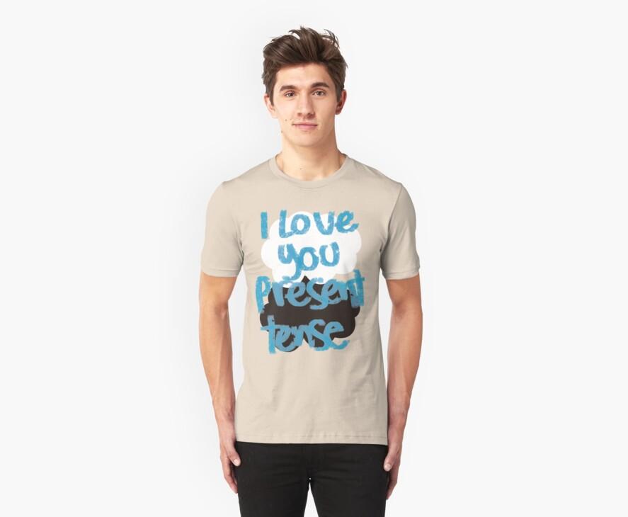 I love you present tense by saltyblack