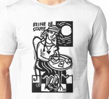 Reine de Coupe Unisex T-Shirt