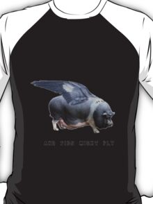 And Pigs Might Fly T-Shirt