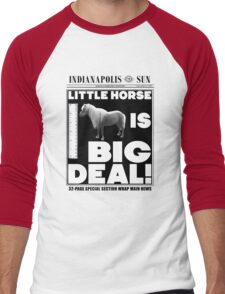 Little horse is big deal. (white) Men's Baseball ¾ T-Shirt