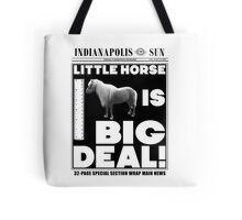 Little horse is big deal. (white) Tote Bag