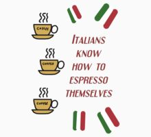 Italians know how to espresso themselves (dark) by Silvia Ganora