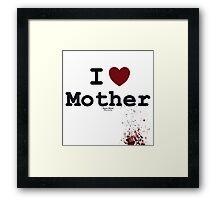 I <3 Mother - Bates Motel Framed Print