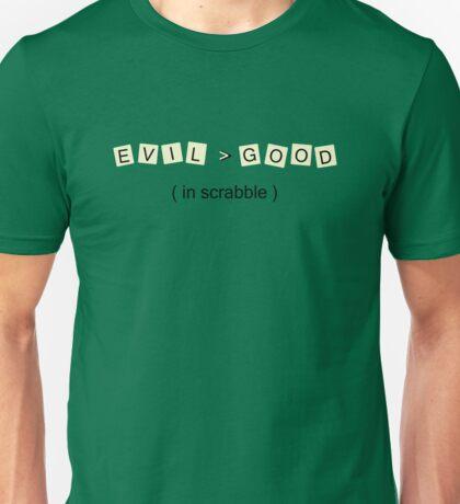 Evil > Good (in scrabble) T-Shirt