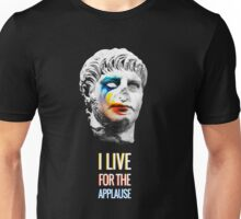 Nero, living for the applause Unisex T-Shirt