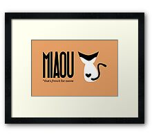 Miaou is French for meow - orange Framed Print